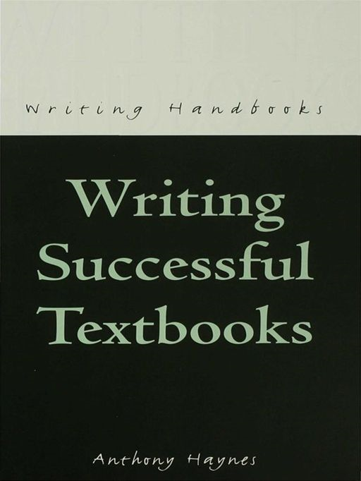 Writing Successful Textbooks