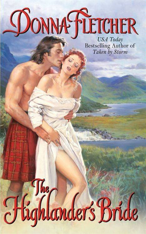The Highlander's Bride By: Donna Fletcher