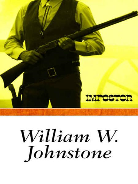 The Imposter By: William Johnstone