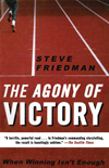 The Agony Of Victory: When Winning Isn't Enough