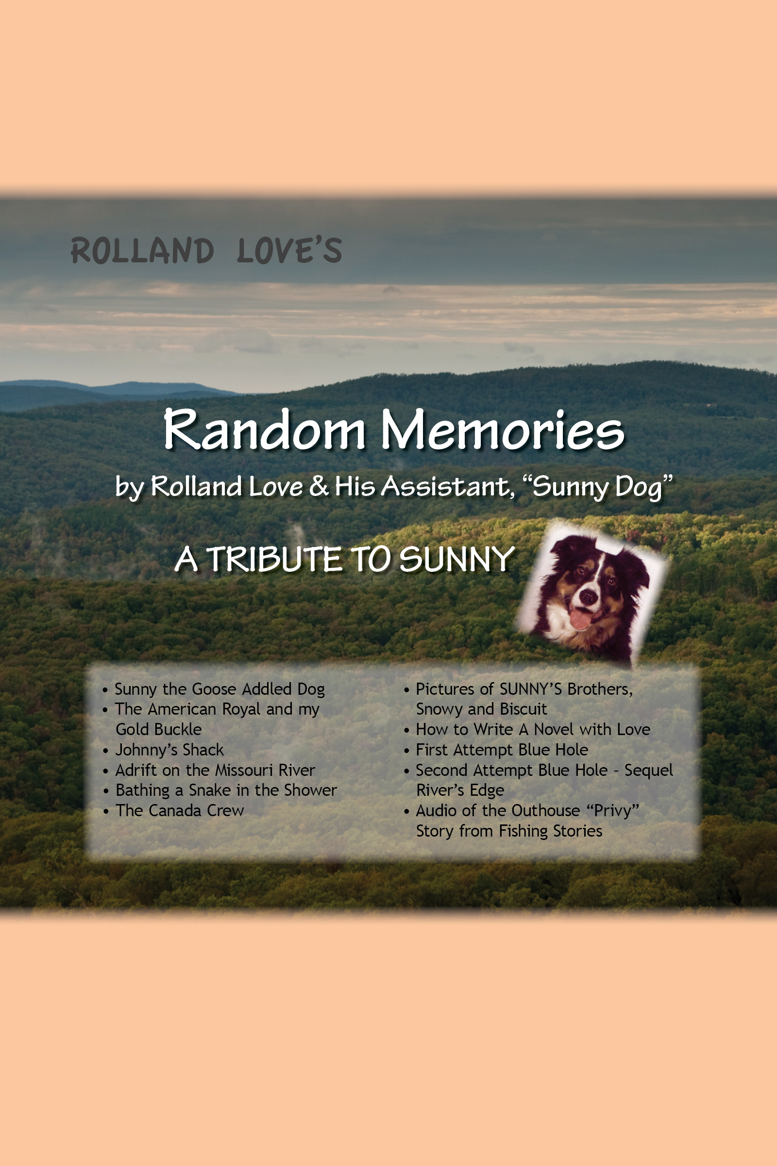 "Random Memories by Rolland Love & His Assistant, ""Sunny Dog"""