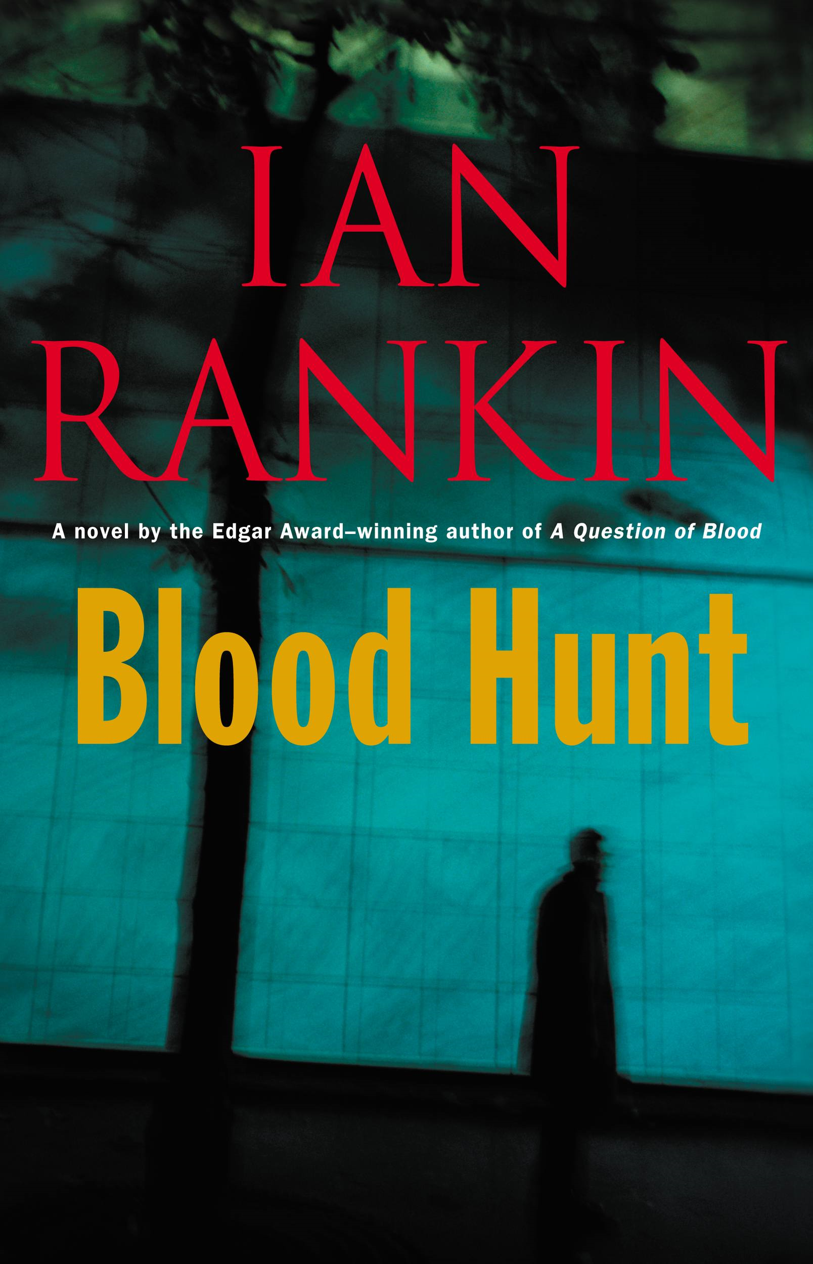 Blood Hunt By: Ian Rankin
