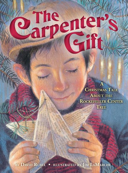 The Carpenter's Gift By: David Rubel,Jim LaMarche