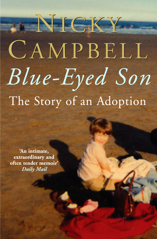 Blue-Eyed Son By: Nicky Campbell