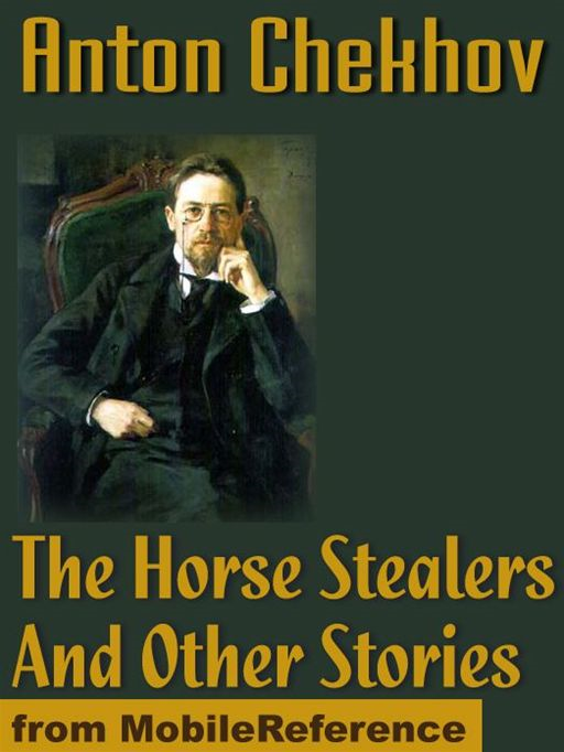 The Horse Stealers And Other Stories  (Mobi Classics)