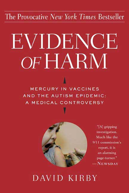 Evidence of Harm By: David Kirby