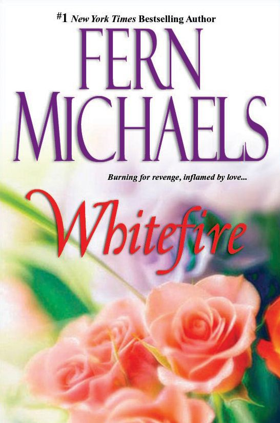 Whitefire By: Fern Michaels