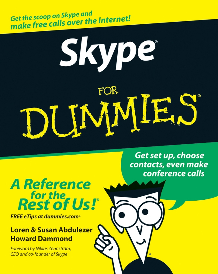 Skype For Dummies By: Howard Dammond,Loren Abdulezer,Susan Abdulezer
