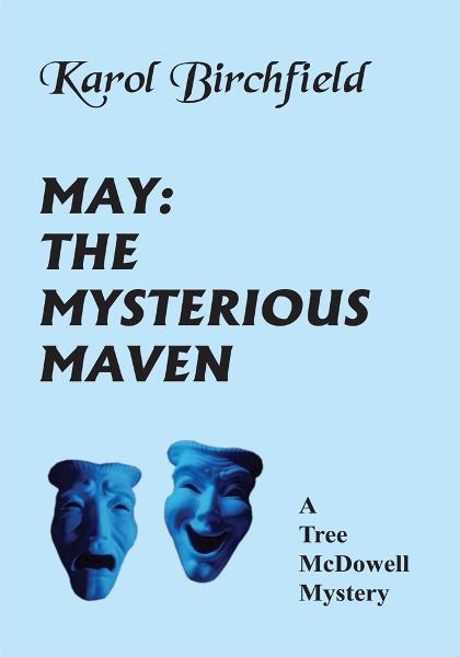 MAY: THE MYSTERIOUS MAVEN