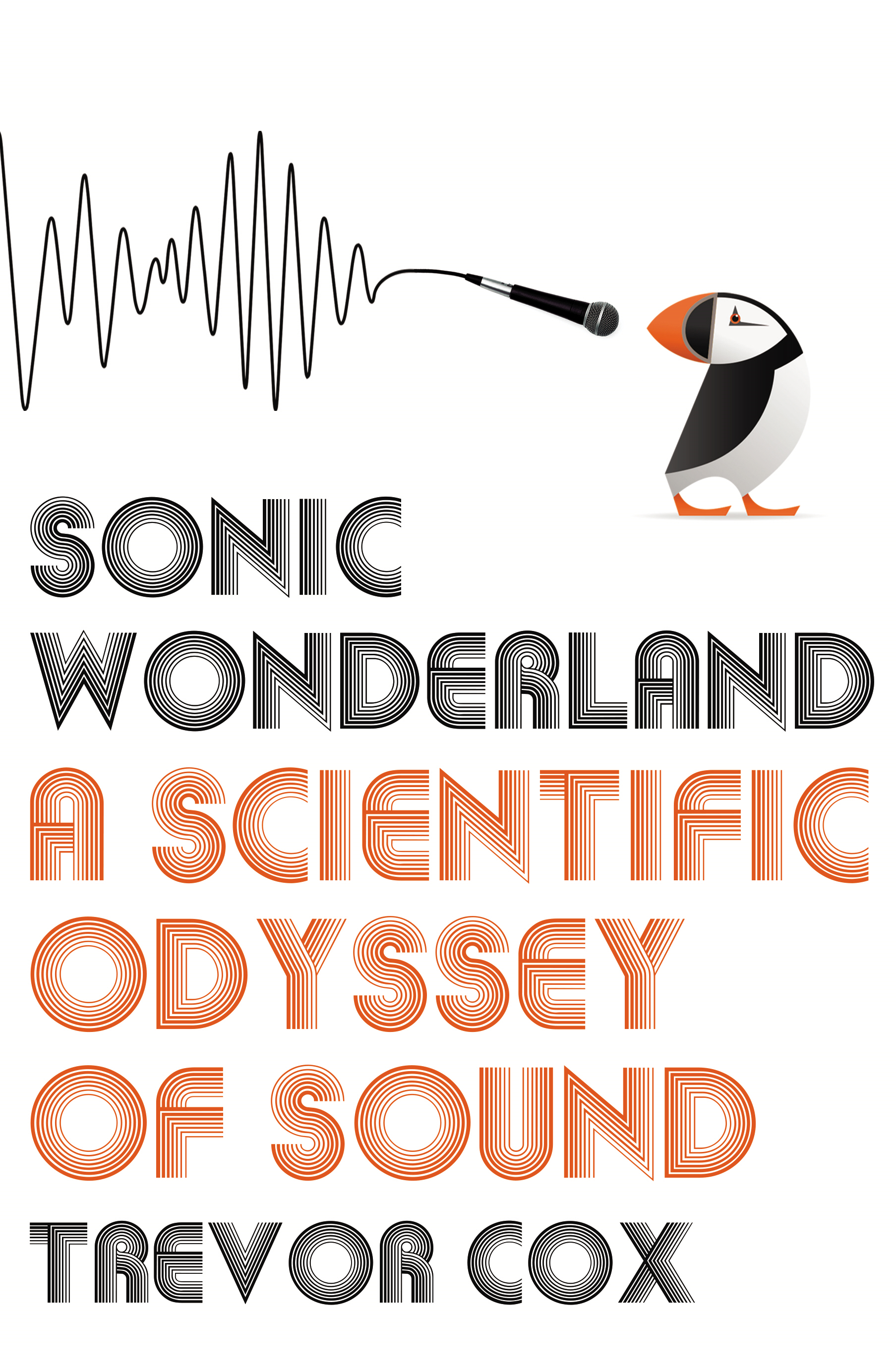 Sonic Wonderland A Scientific Odyssey of Sound