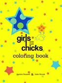 Girls Are Not Chicks Coloring Book: