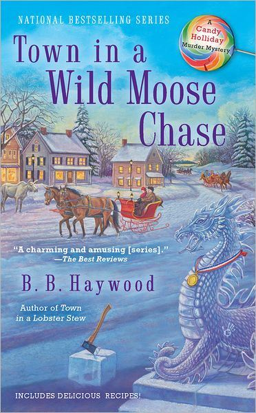 Town in a Wild Moose Chase By: B.B. Haywood