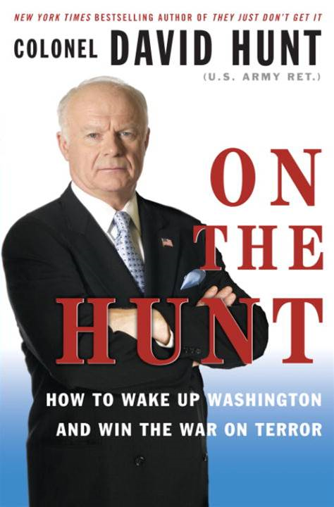 On the Hunt By: Colonel David Hunt