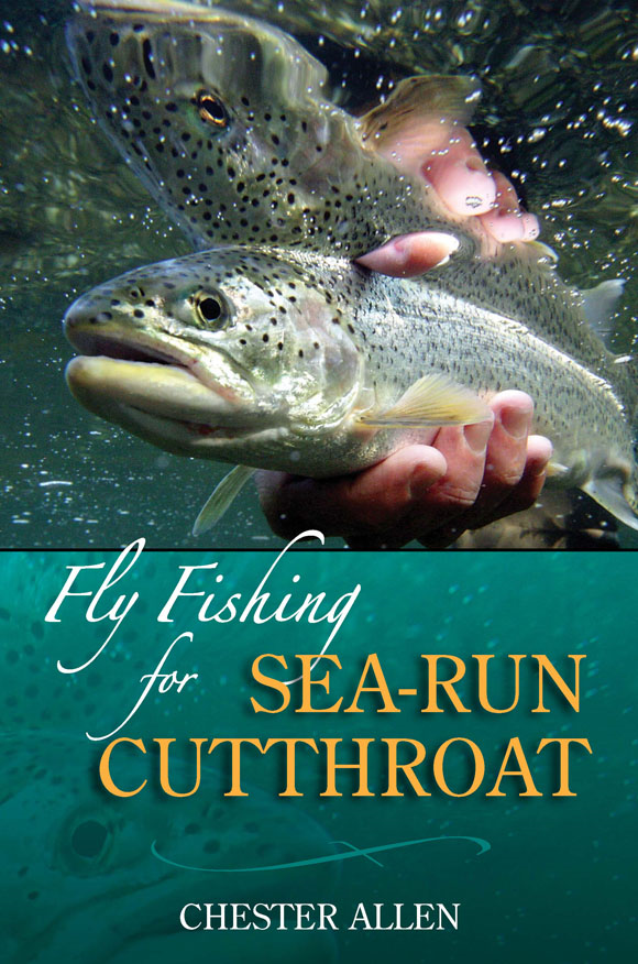 Fly Fishing for Sea-Run Cutthroat