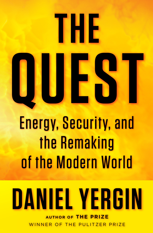 The Quest By: Daniel Yergin