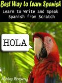 Picture of - Best Way to Learn Spanish : Learn to Write and Speak Spanish from Scratch