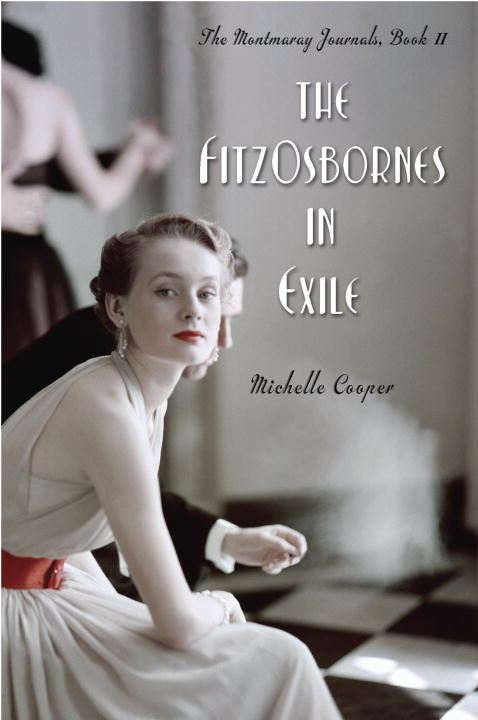 The FitzOsbornes in Exile By: Michelle Cooper
