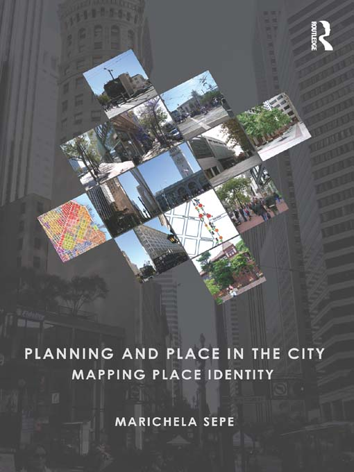 Planning The City Mapping Place Identity