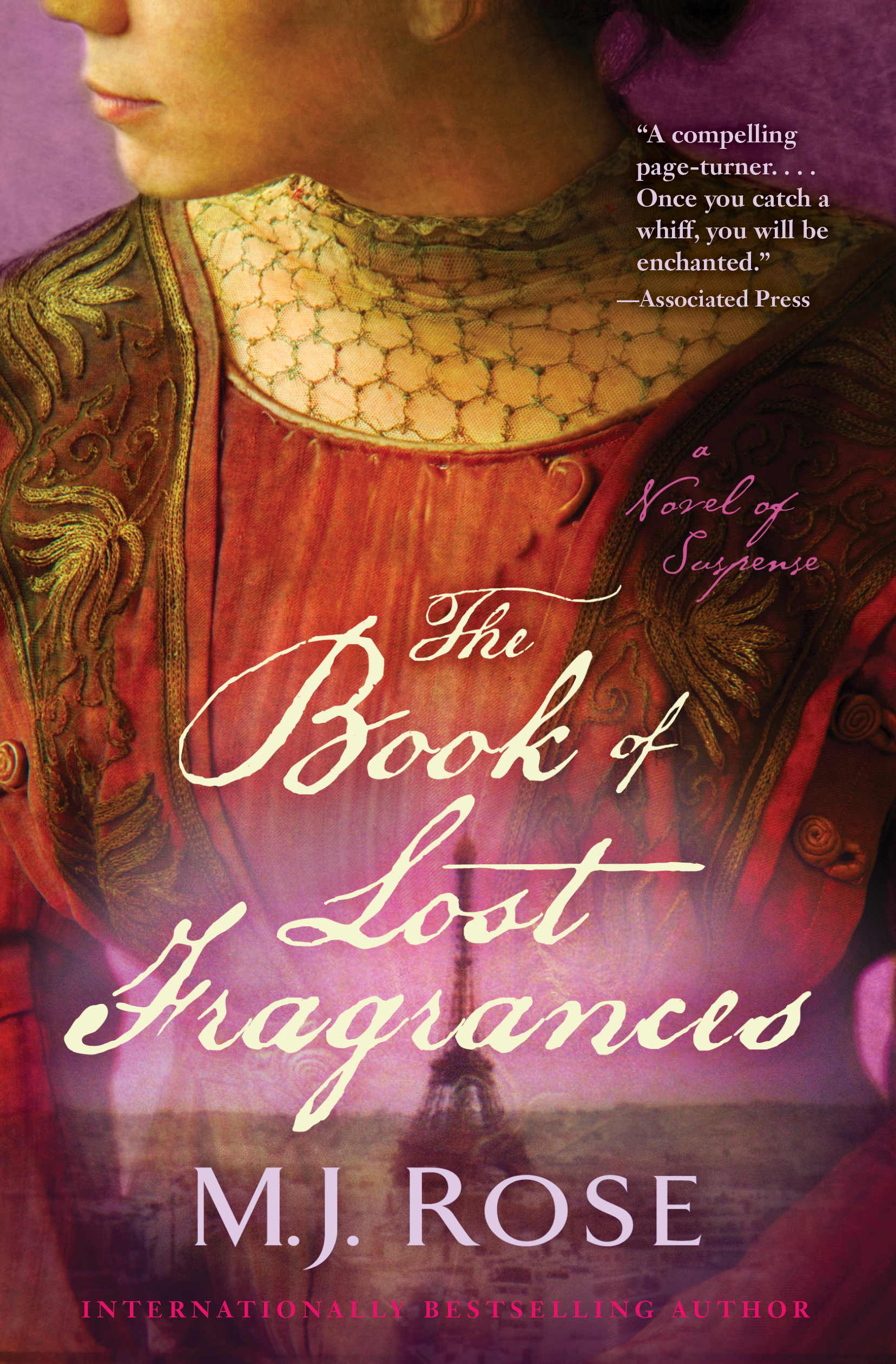The Book of Lost Fragrances By: M. J. Rose