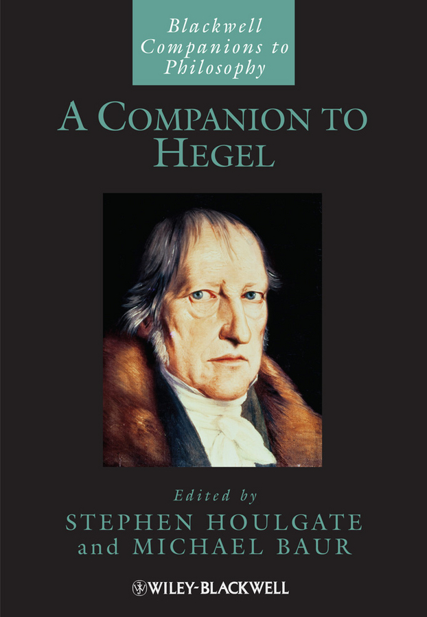 A Companion to Hegel By: