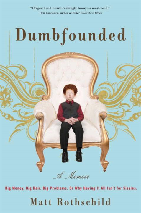 Dumbfounded By: Matt Rothschild