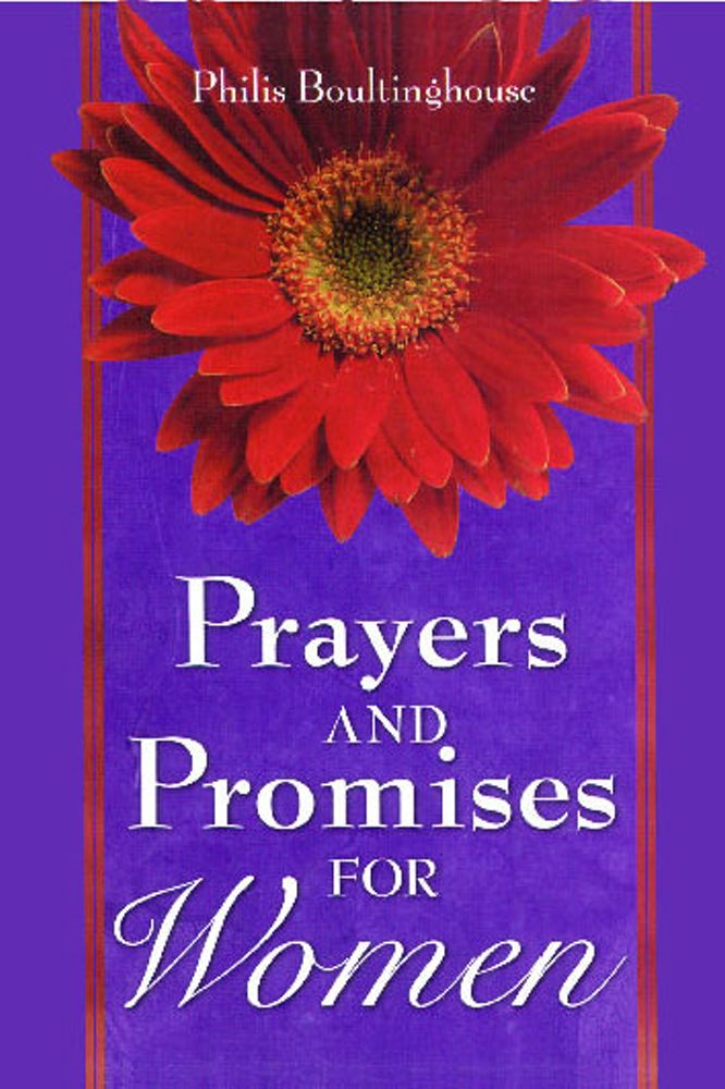 Prayers & Promises for Women GIFT By: Philis Boultinghouse