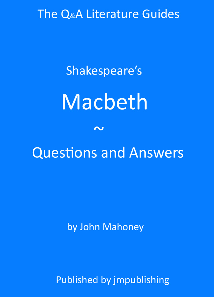 Shakespeares Macbeth Questions and Answers