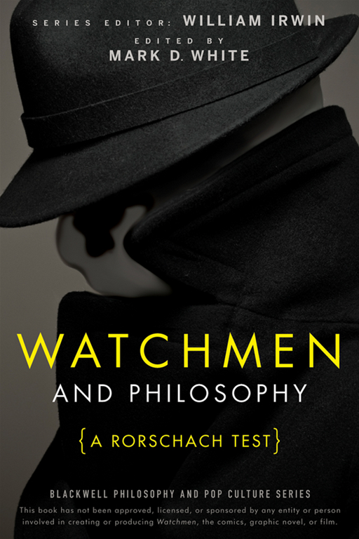 Watchmen and Philosophy By: