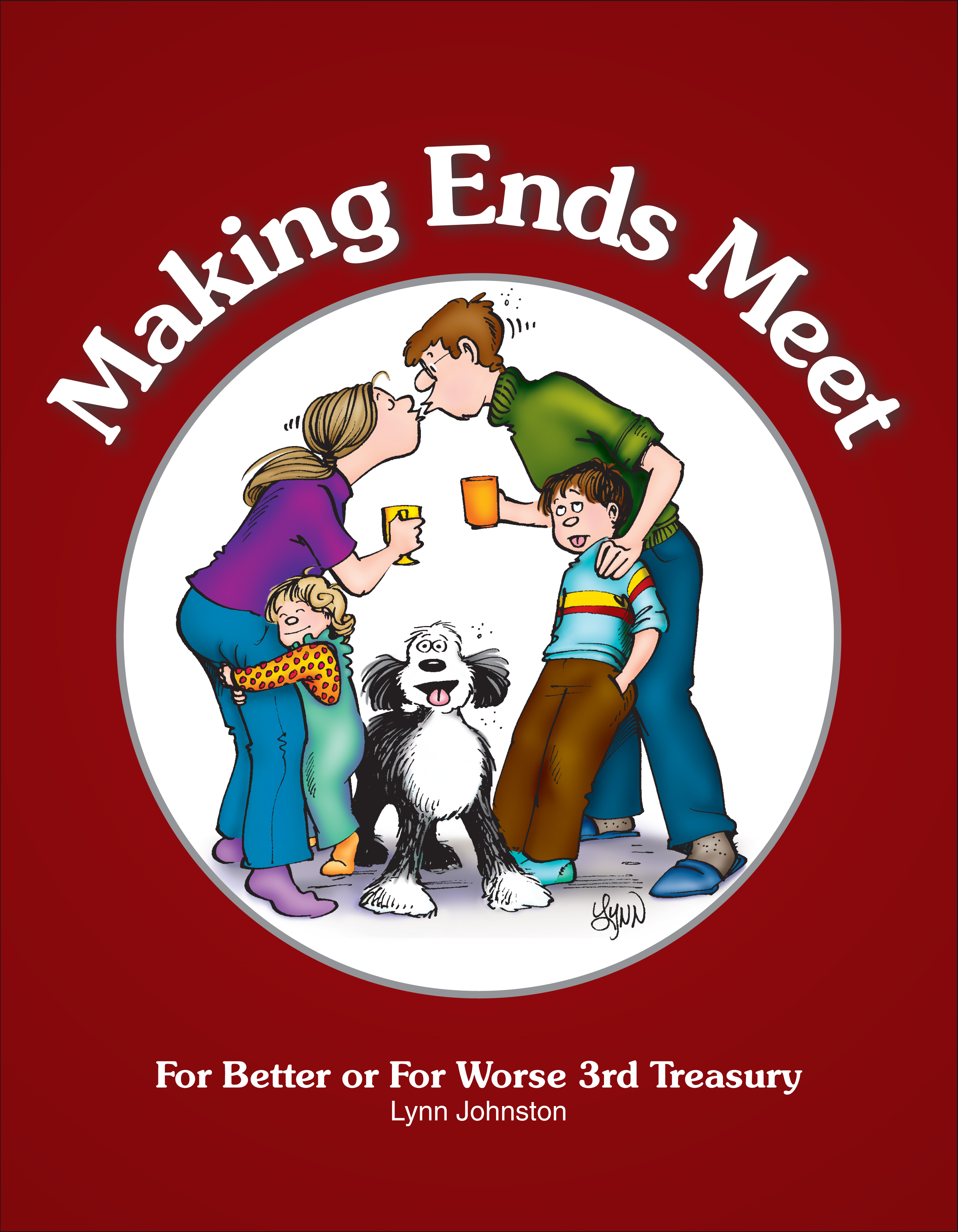 Making Ends Meet By: Lynn Johnston