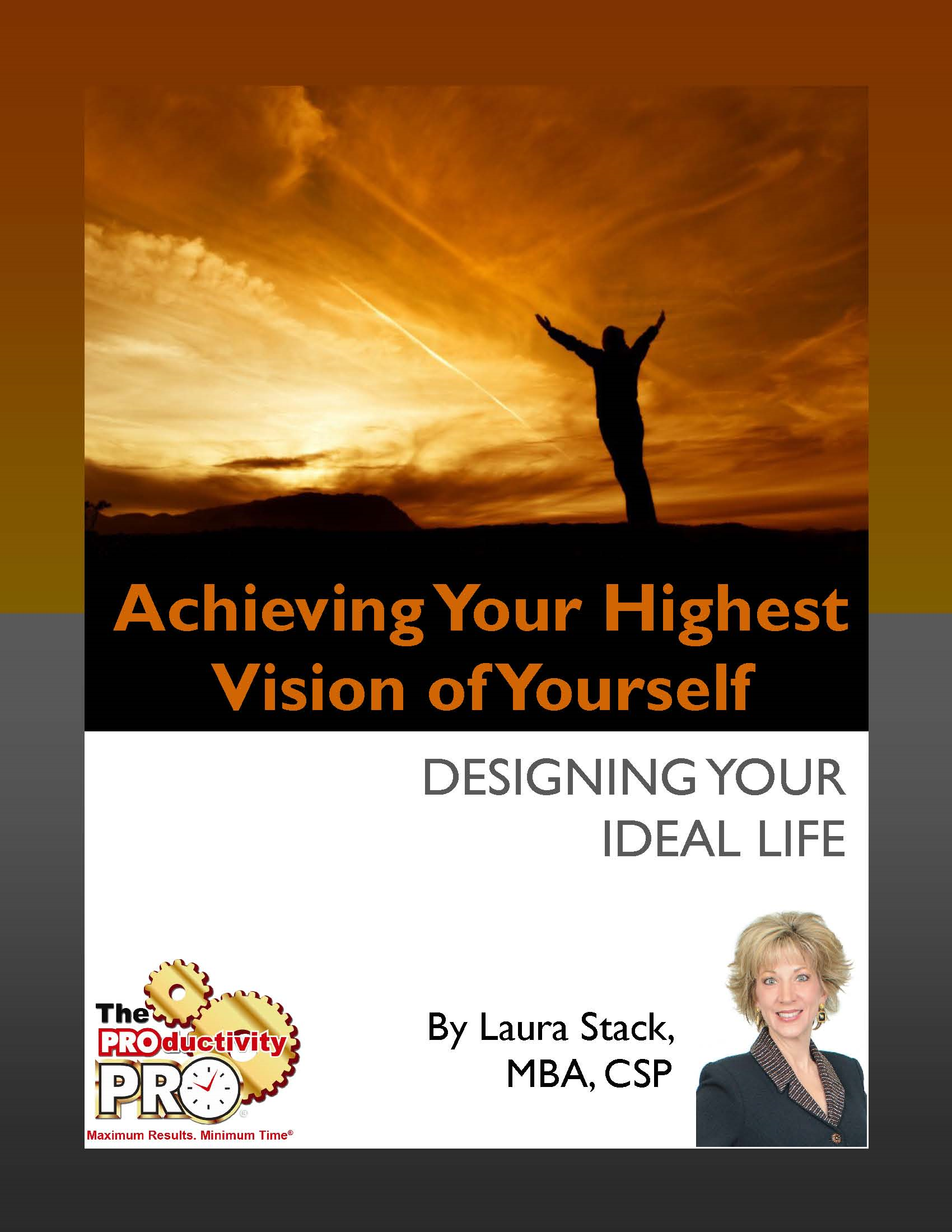 Achieving Your Highest Vision of Yourself