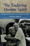 download The Enduring Human Spirit: Thought-Provoking Stories on Caring for Our Elders book