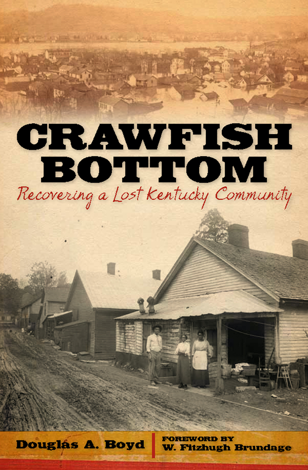 Crawfish Bottom: Recovering a Lost Kentucky Community