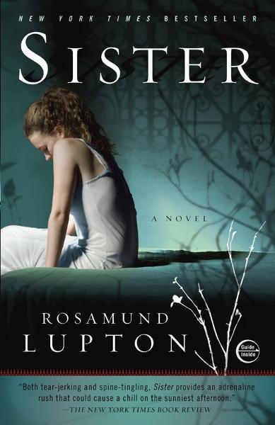 Sister: A Novel By: Rosamund Lupton