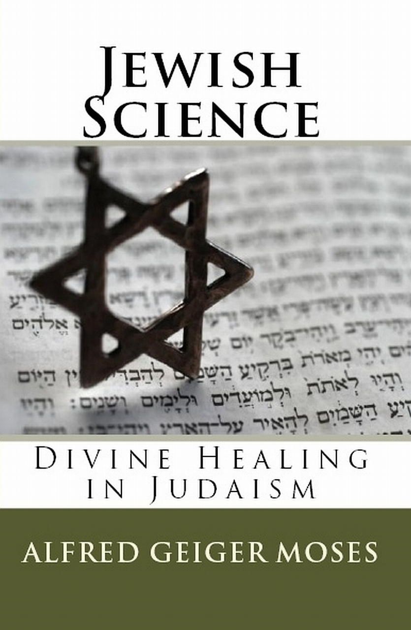 Jewish Science By: Alfred Geiger Moses,William F. Shannon