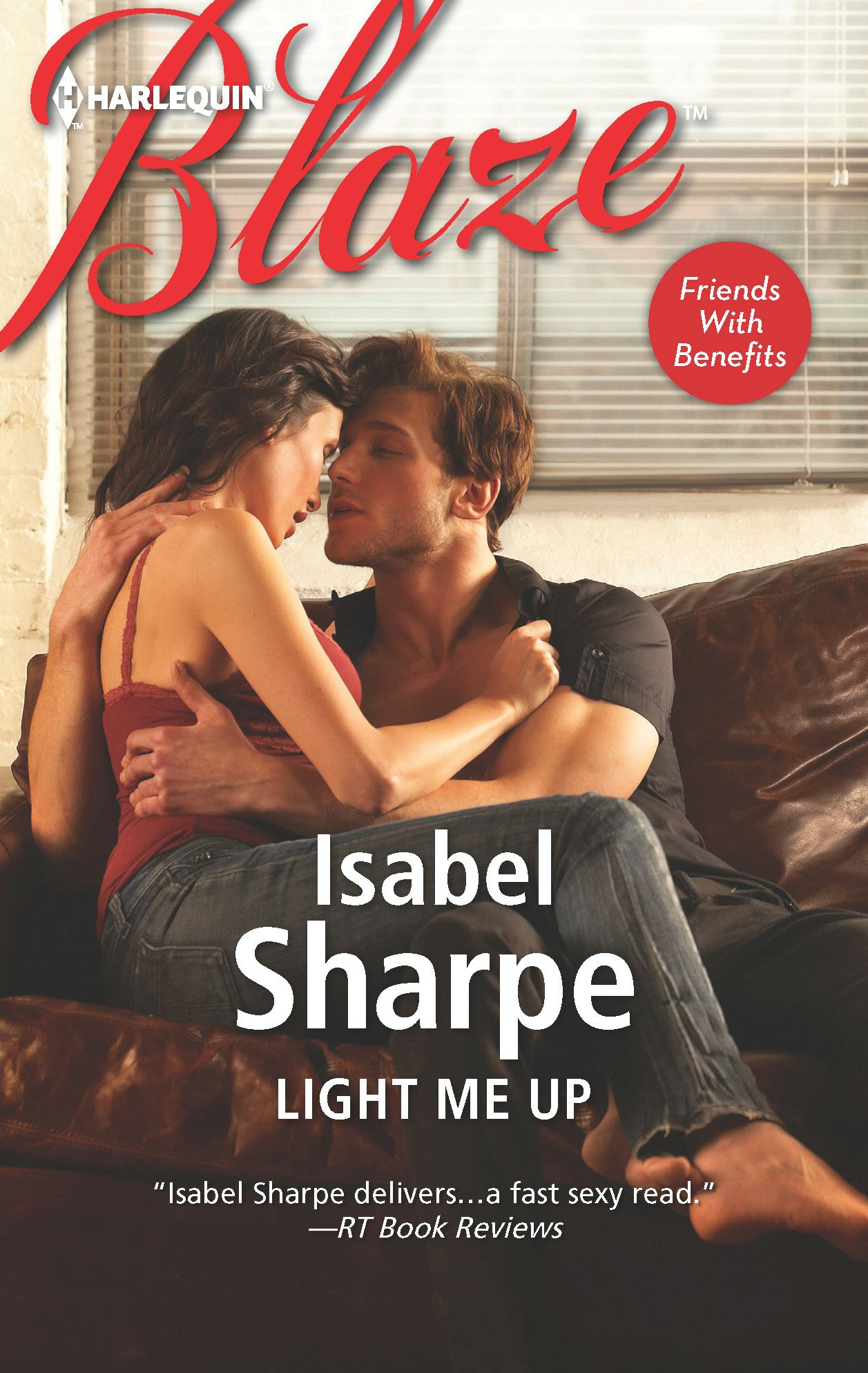Light Me Up By: Isabel Sharpe