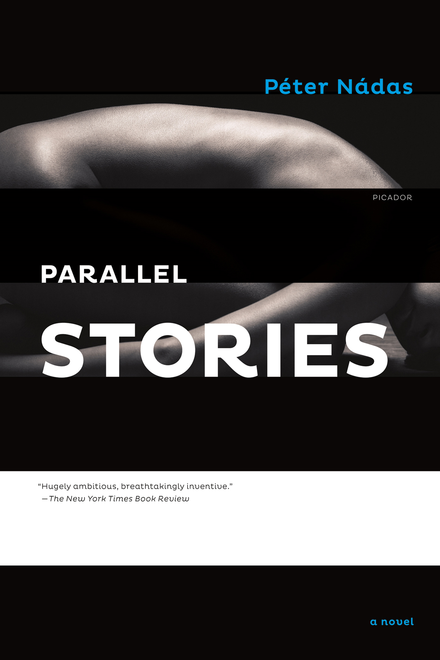 Parallel Stories By: Péter Nádas