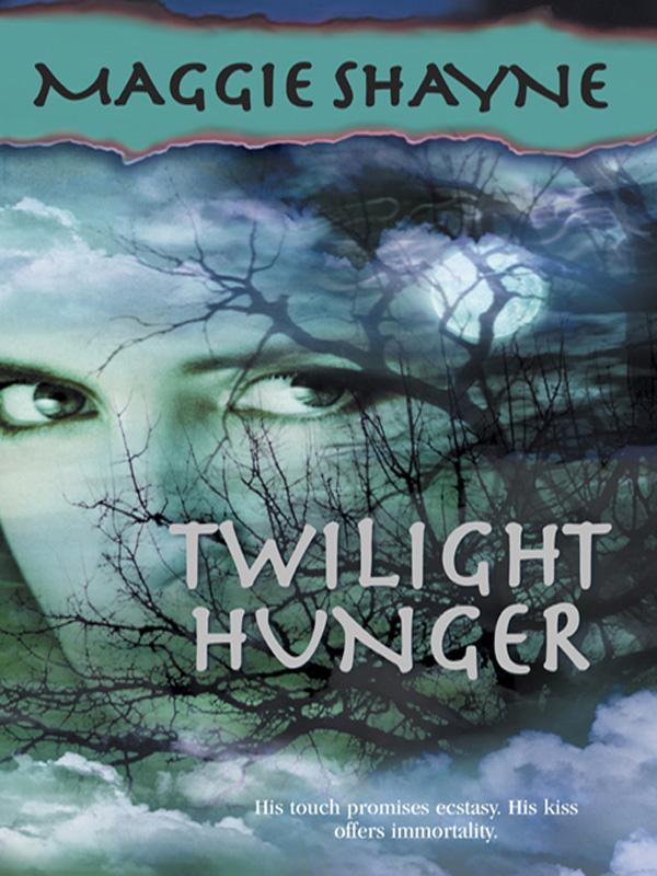 Twilight Hunger By: Maggie Shayne