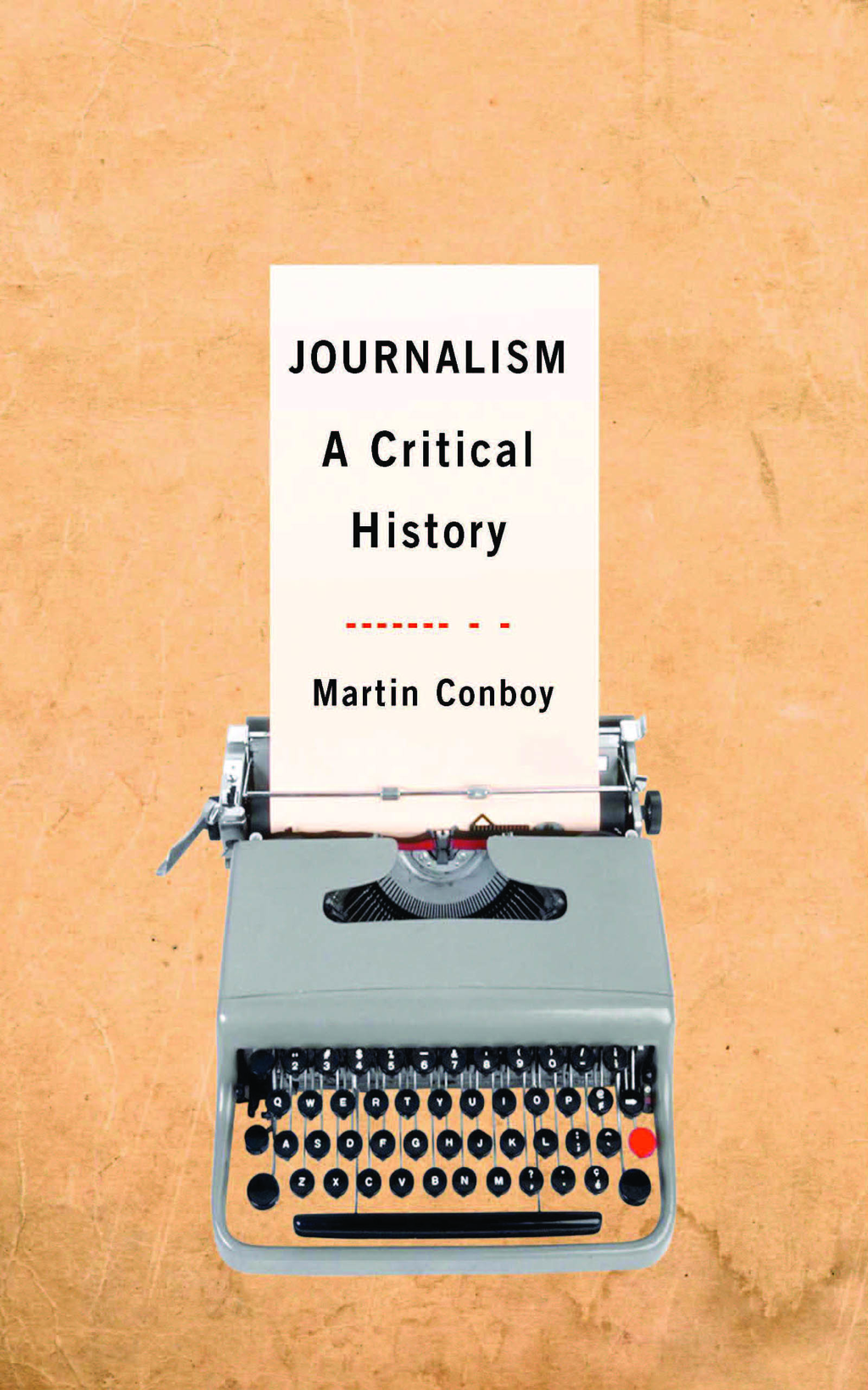 Journalism A Critical History