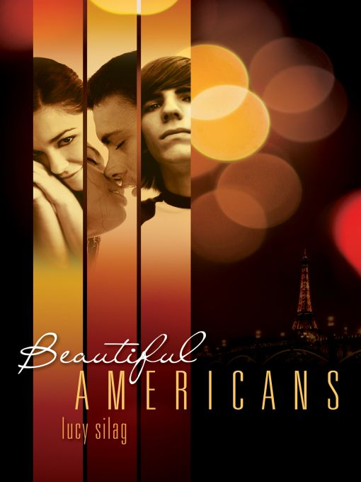 Beautiful Americans By: Lucy Silag