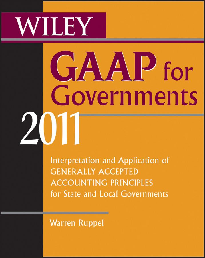 Wiley GAAP for Governments 2011