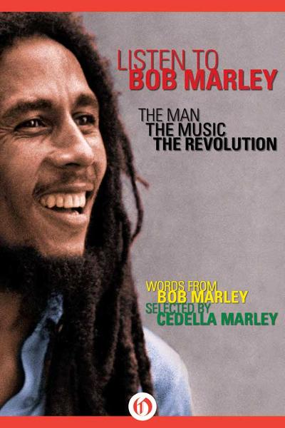 Listen to Bob Marley: The Man, the Music, the Revolution