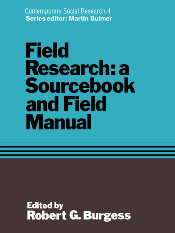 Field Research A Sourcebook and Field Manual