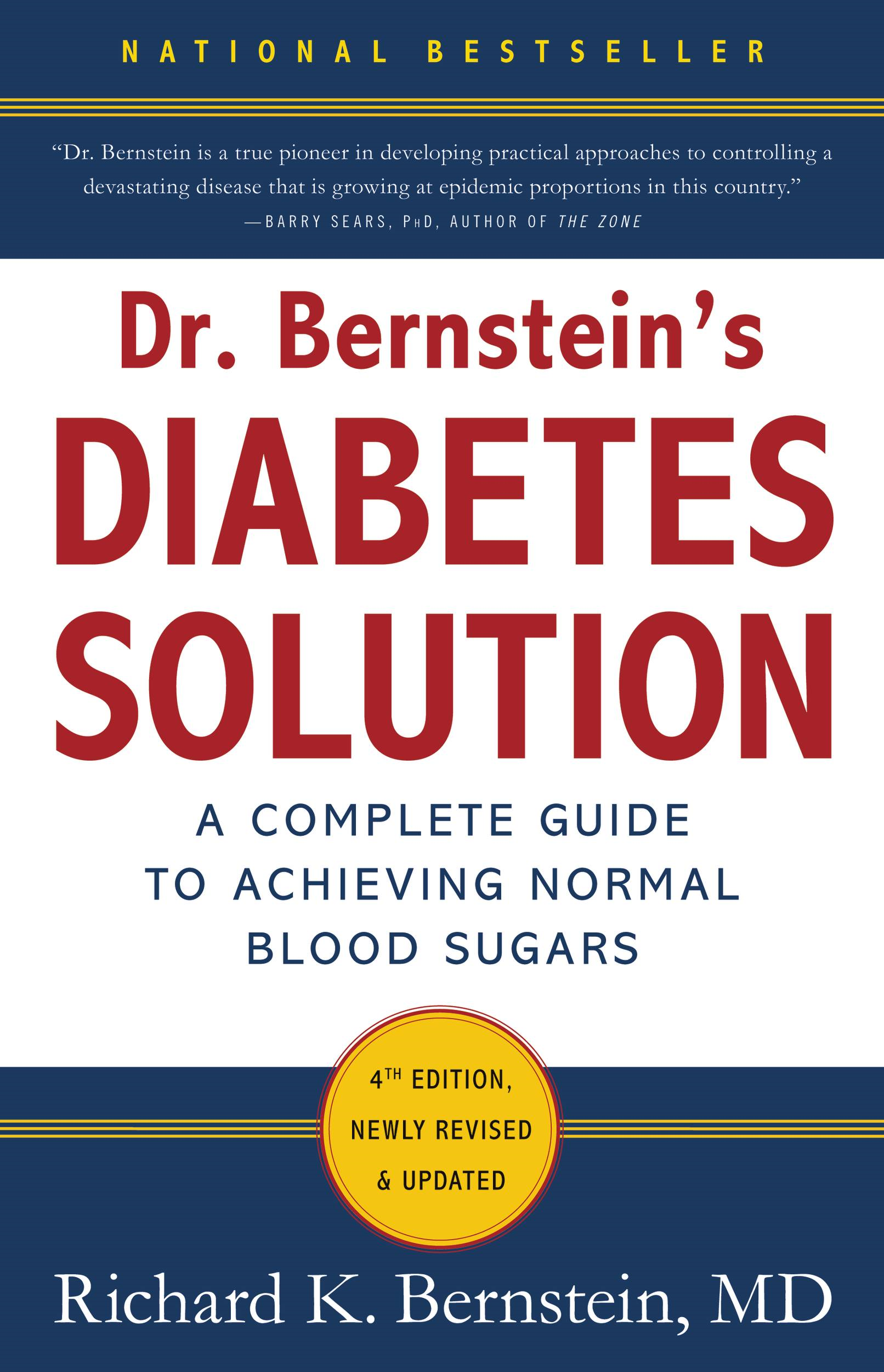 Dr. Bernstein's Diabetes Solution By: Richard K. Bernstein