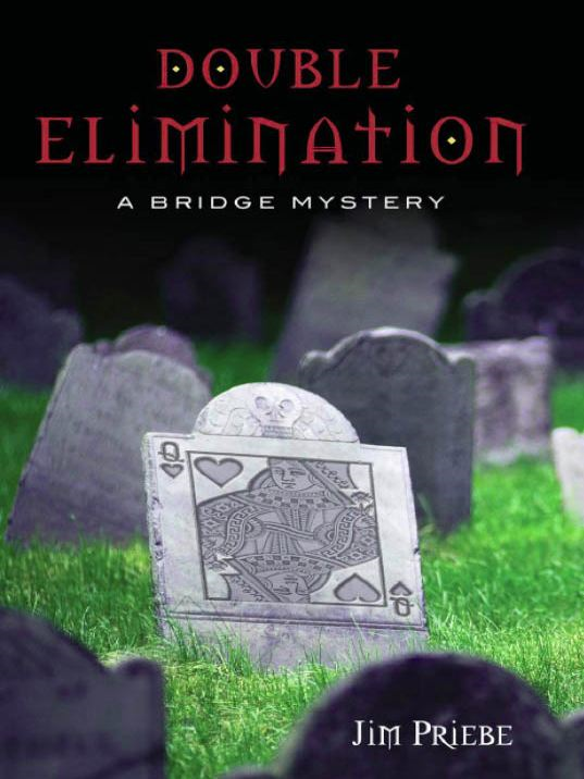 Double Elimination: A bridge mystery
