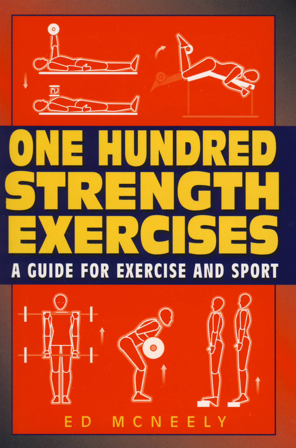 One Hundred Strength Exercises