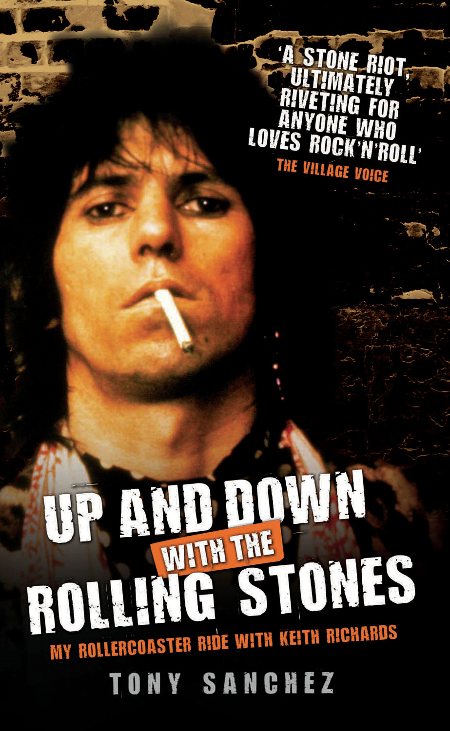 Up and Down with the Rolling Stones By: Tony Sanchez