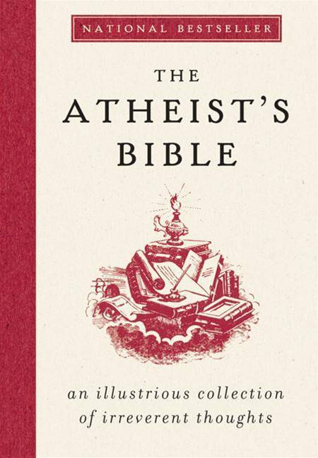 The Atheist's Bible By: Joan Konner