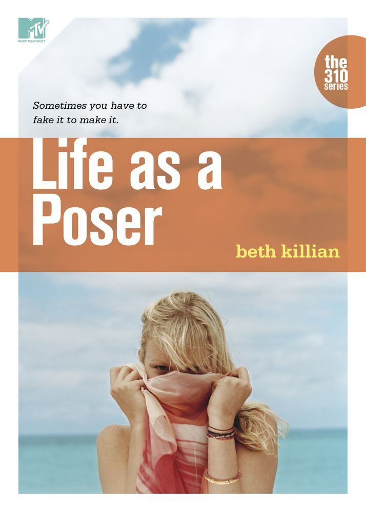 Life as a Poser By: Beth Killian