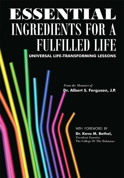 ESSENTIAL INGREDIENTS FOR A FULFILLED LIFE