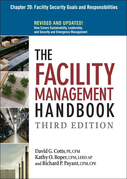 The Facility Management Handbook, Chapter 20 By: David G. COTTS